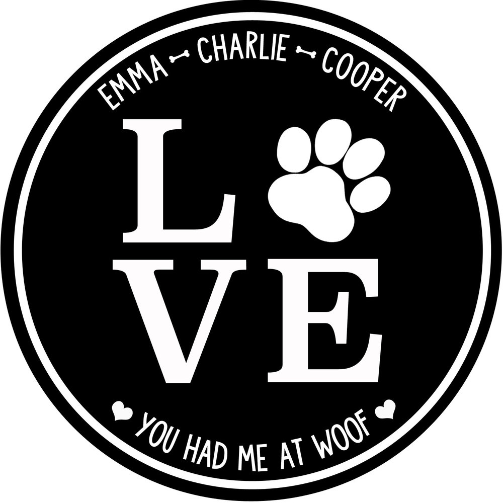 """Pets // Had Me at Woof // 24"""" Round // $75"""