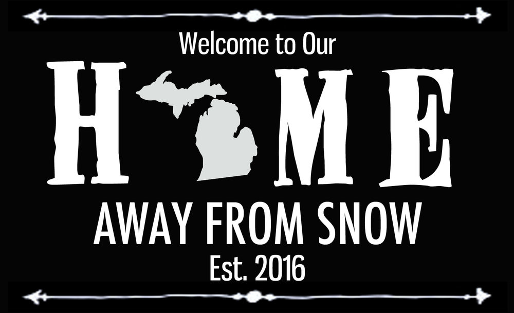 Home // Home Away From Snow // 14x23 // $65