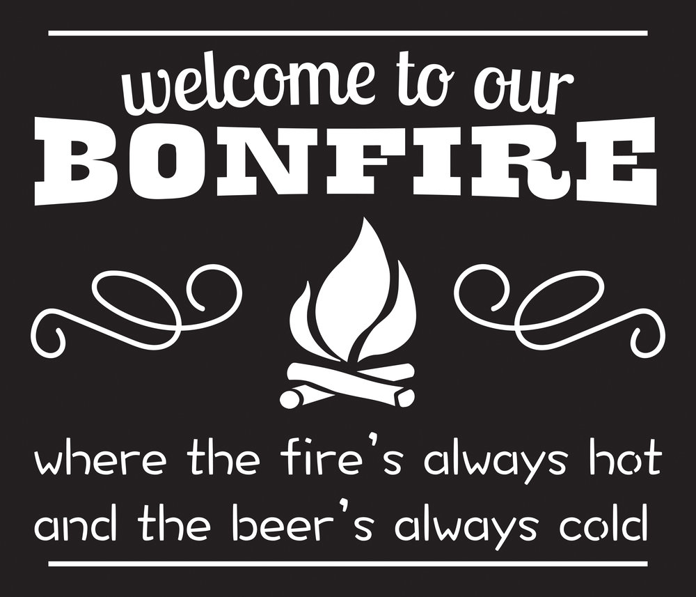 Home // Welcome to Bonfire // 18x21 // $65