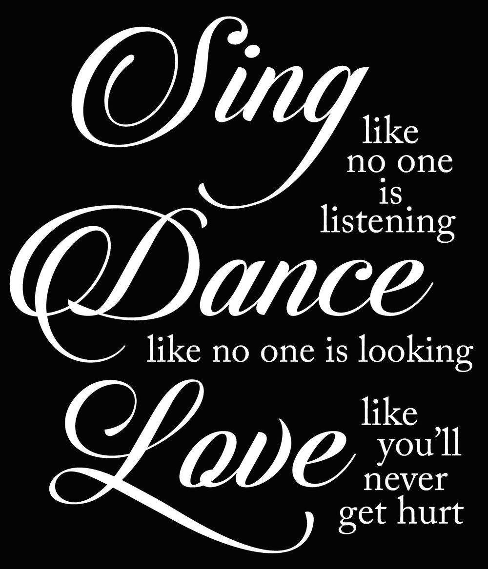 Inspiration // Sing Dance Love // 18x21 // $65
