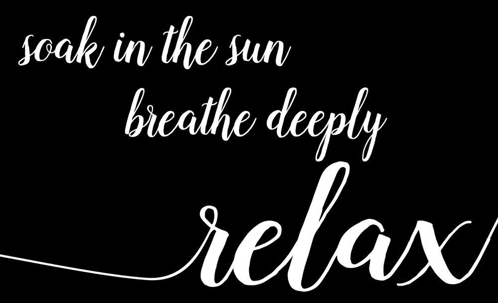 Inspiration // Soak in the Sun // 14x23 // $65