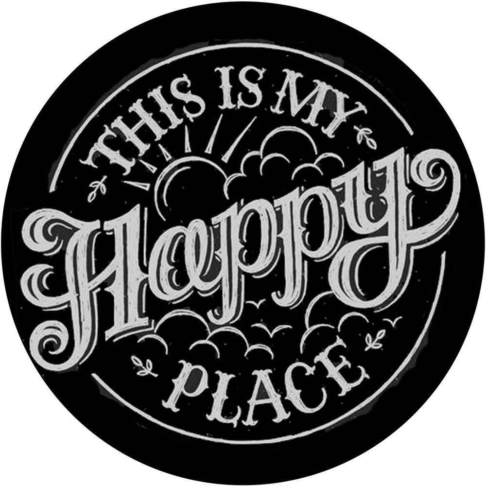 """Inspiration // This is My Happy Place // 24"""" Round // $75-$85"""