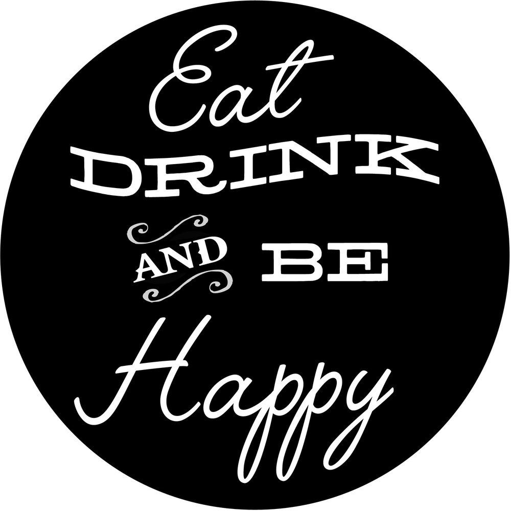 "Culinary // Eat Drink Happy // 24"" Round // $75-$85"