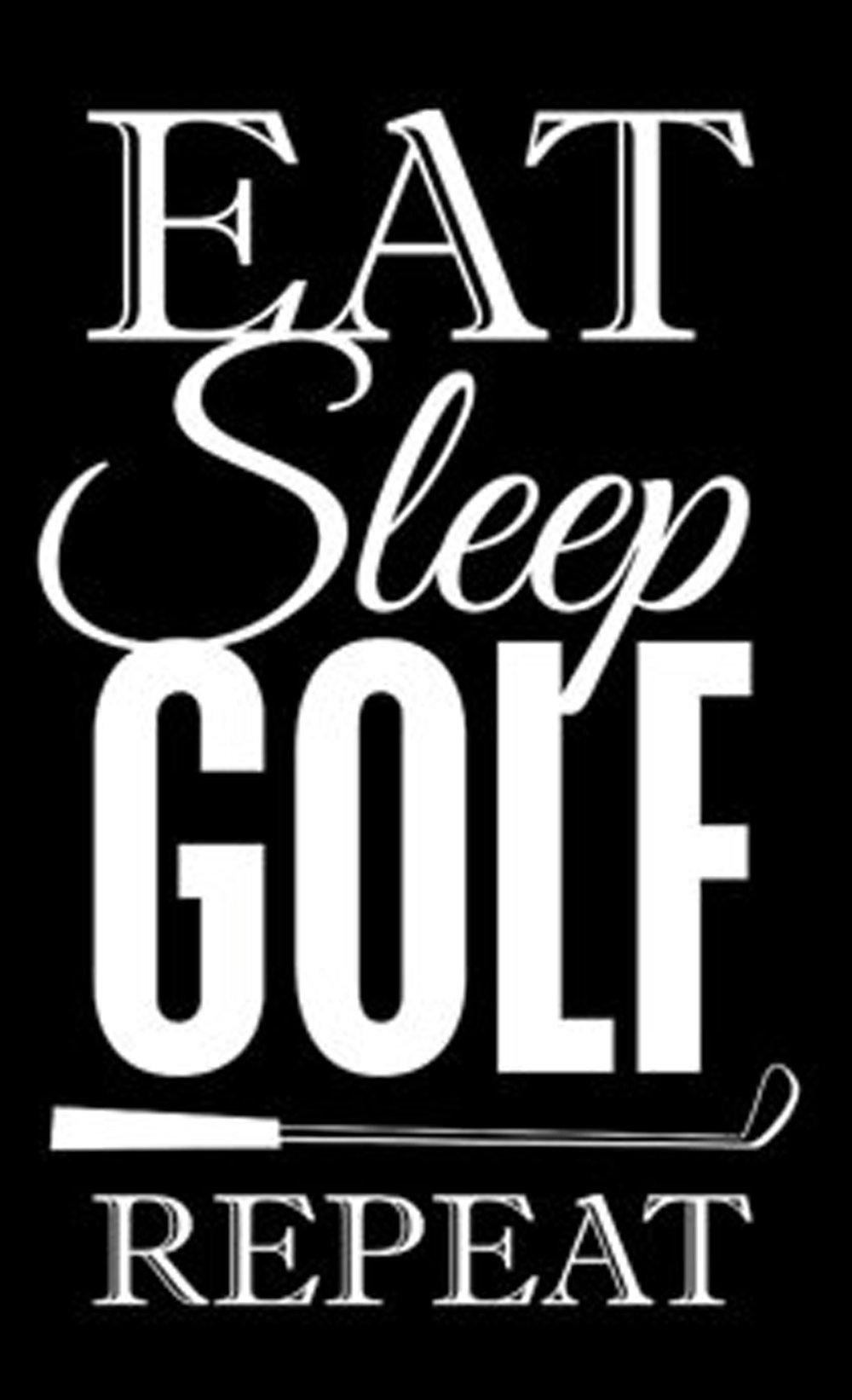 Sports // Eat Sleep Golf // 14x23 // $65