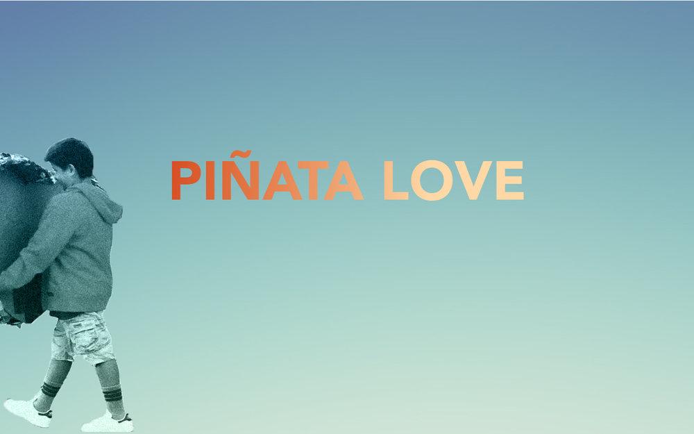 PinataLove_Presentation_Final2.jpg