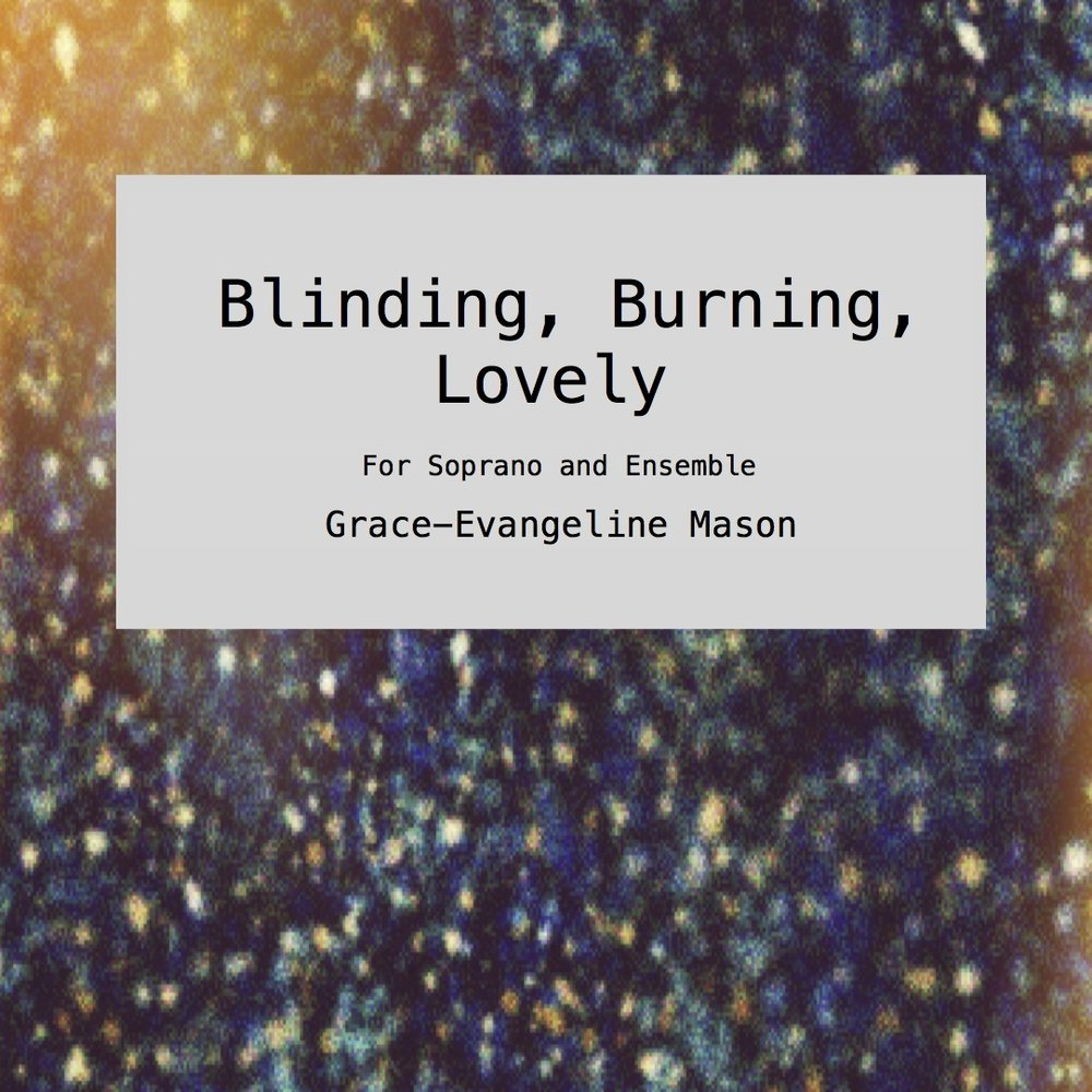 Blinding, Burning, Lovely (2017)