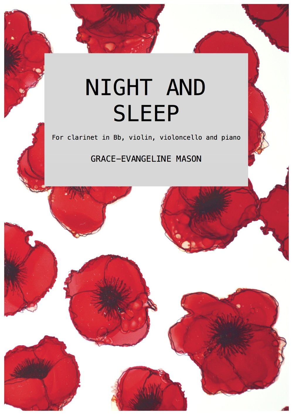 'NIGHT AND SLEEP' (2017) - For clarinet in Bb, violin, violoncello and pianoString Orchestra arrangement also available.Duration: 8'30