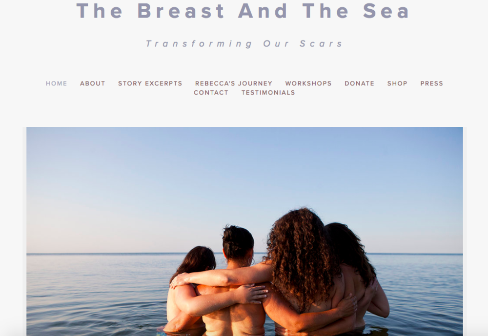 The Breast and the Sea - A written and photographic project for and about breast cancer survivors, with photographer, Miana Jun.  The Breast and the Sea empowers breast cancer survivors, previvors, and patients in the process of emotional healing sharing our journeys through reflective, nature-based workshops.  Gatherings involve community support, movement practices, and photographic witnessing; deepening participant connections to themselves and the environment.