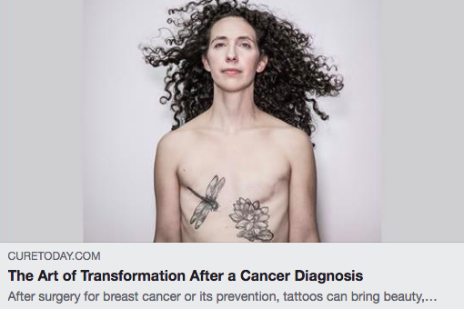 "Cure Magazine ""The Art of Transformation After a Cancer Diagnosis"" - ""I didn't have a say about having cancer or losing my breasts,"" Pine says, ""but I could choose how I wanted to look and feel about myself going forward."""