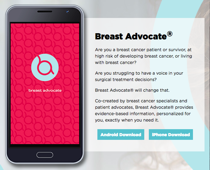 "Breast Advocate App - A comprehensive app for those with a breast cancer diagnosis or who are at high risk, this app includes articles, resources, and support. Co-created by breast cancer specialists and patient advocates, Breast Advocate® provides evidence-based information and recommendations, personalized for you, exactly when you need it.""Reasons to Go Flat"" article by patient advocate, Rebecca Pine."