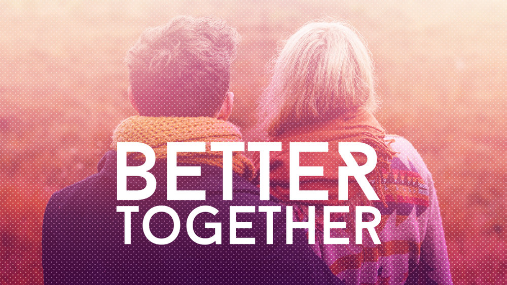 Better Together - HD Graphic.jpg