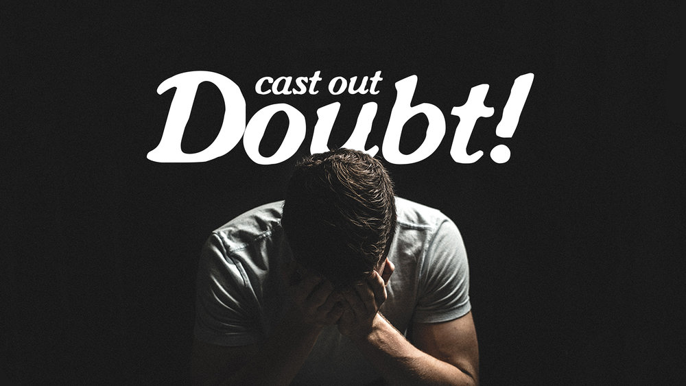 Cast Out Doubt - HD Graphic.jpg
