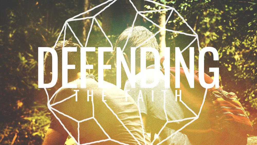Defending the Faith - HD Graphic.jpg