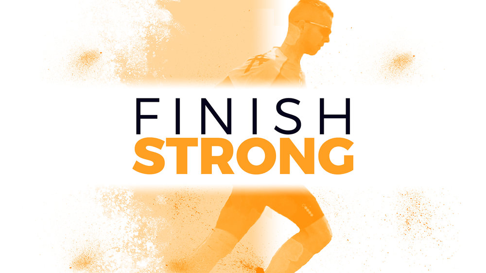 Finish Strong - Sermon Series - HD Graphic.jpg