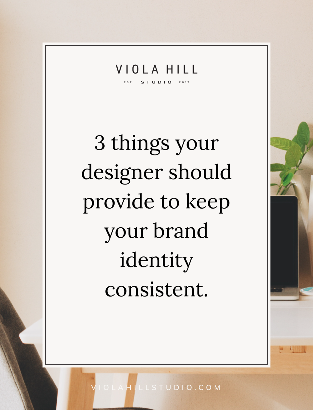3-things-your-designer-should-provide-to-keep-your-brand-identity-consistent.png