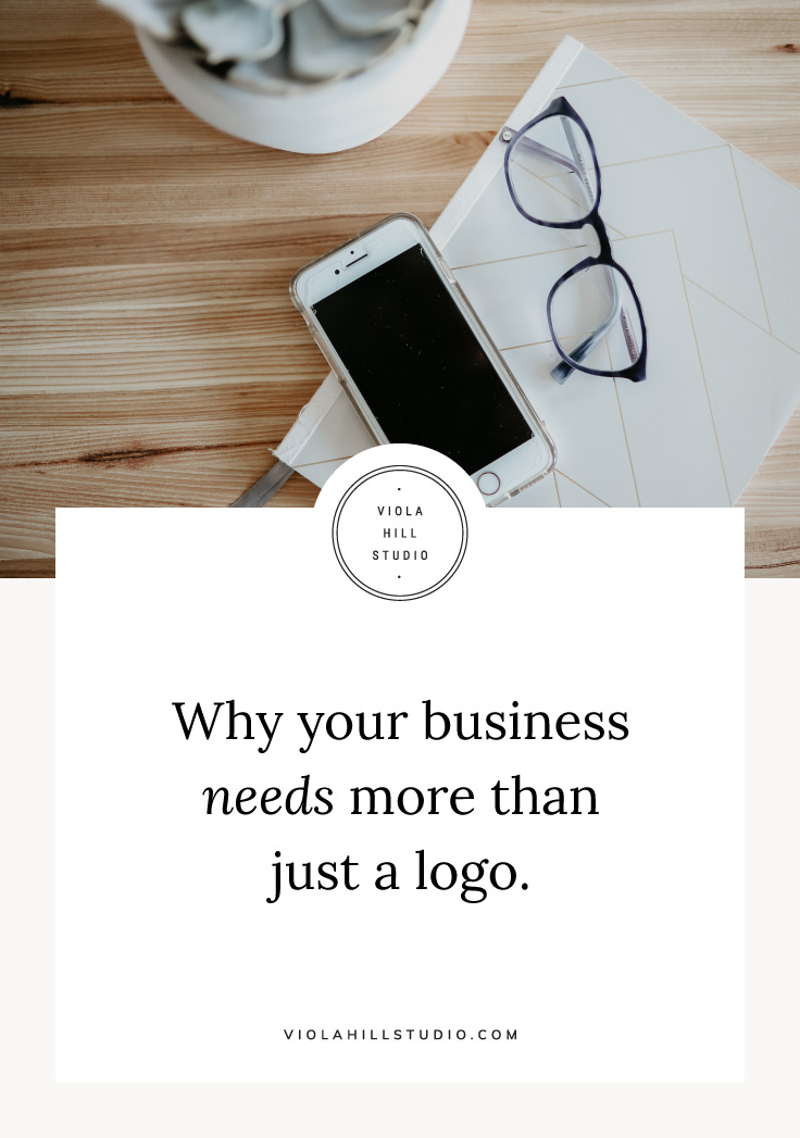 Why Your Business Needs More Than Just A Logo by Viola Hill Studio