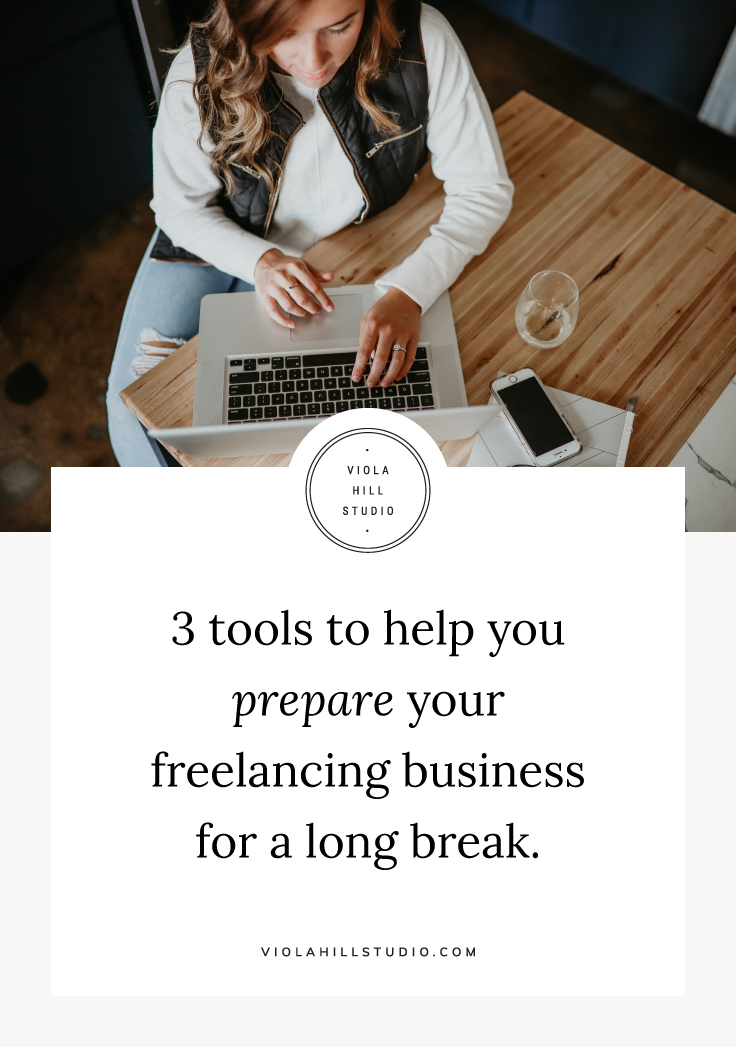 3 tools to help you prepare your freelancing business for a long break  |   by Viola Hill Studio