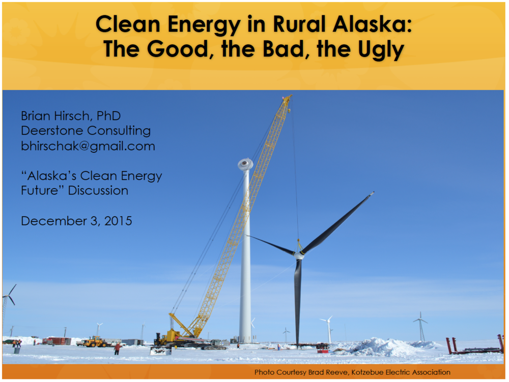 Clean Energy in Rural Alaska: The Good, the Bad, the Ugly