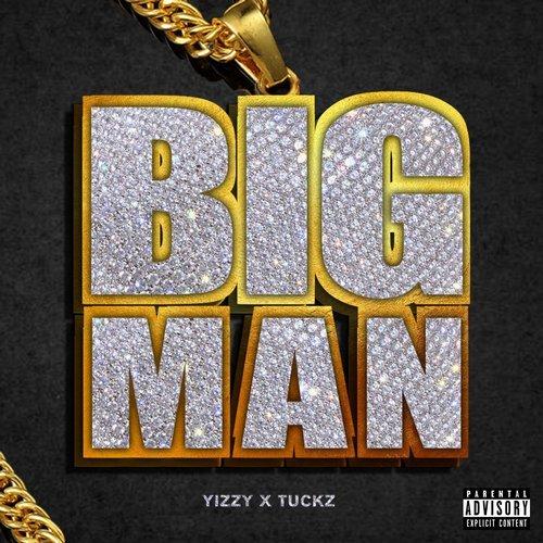 Big Man Ft. Tuckz