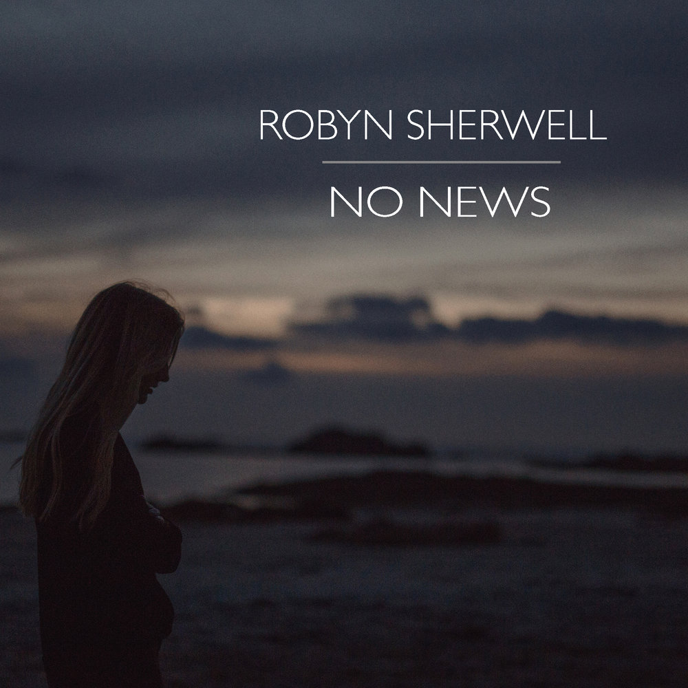 Robyn Sherwell No News Sleeve.jpg