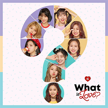 TWICEWhatIsLove.png