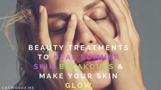 heal breakouts summer skin glow