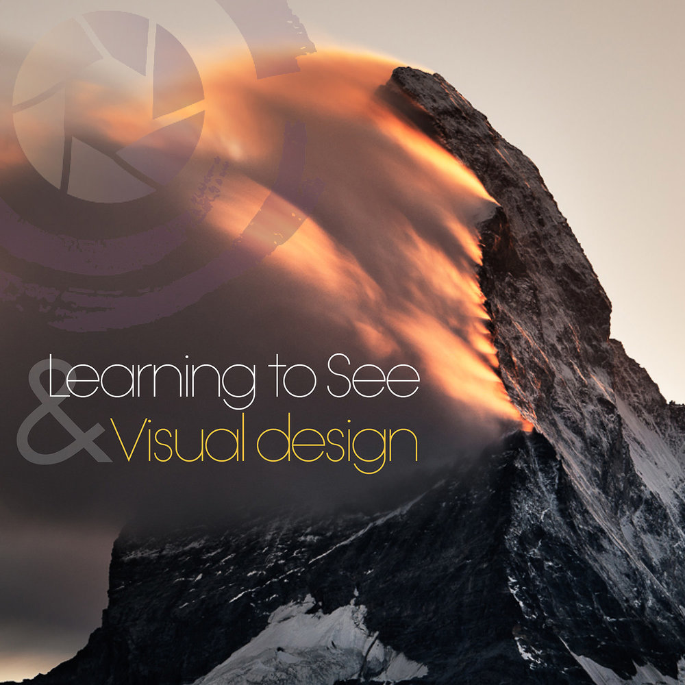 5. LEARNING TO SEE & VISUAL DESIGN - WRITTEN CONTENT