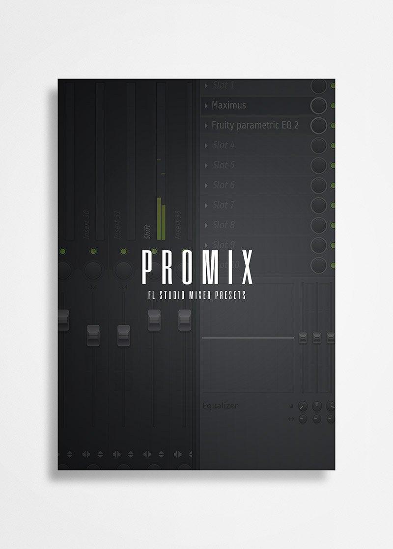 PROMIX (FL Studio Mixer Presets) — TheKitPlug com