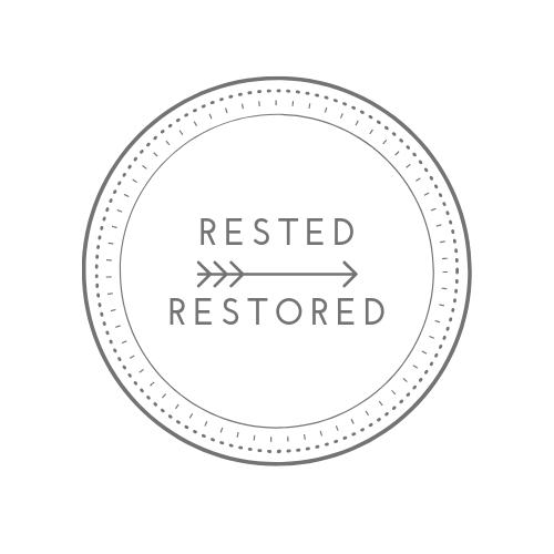 Rested | Restored