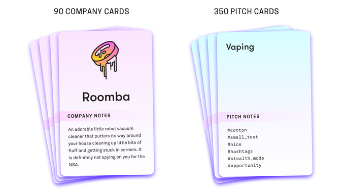 Pitch Deck, a game about making ridiculous, creative pitches for objectively bad startup ideas.  Kickstart it here .