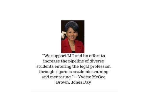 """We support LLI and its effort to increase the pipeline of diverse students entering the legal profession through rigorous academic training and mentoring."" (1).jpg"