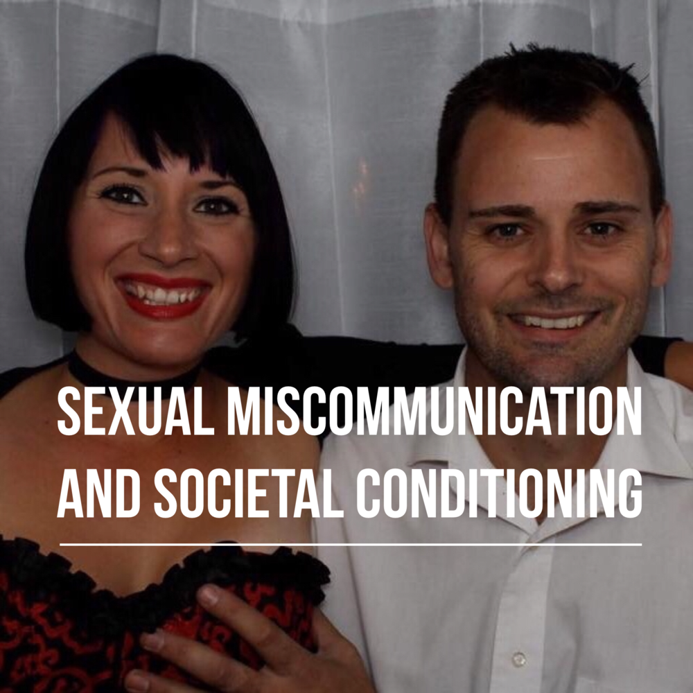 Sexual Miscommunication and Societal Conditioning podcast artwork.PNG