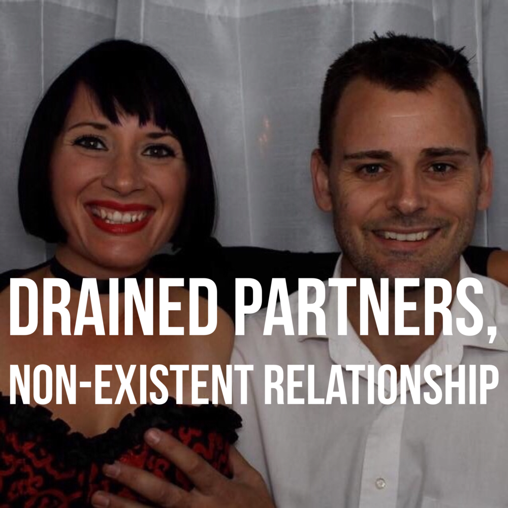Drained Partners Non-Existent Relationship podcast art.PNG