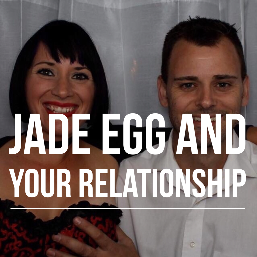 Jade Egg and Your Relationship podcast art
