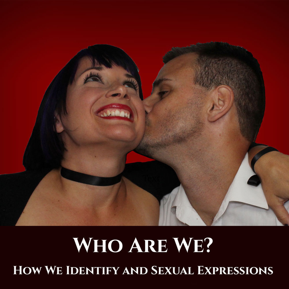 Who Are We? How We Identify and Sexual Expressions podcast art.jpeg
