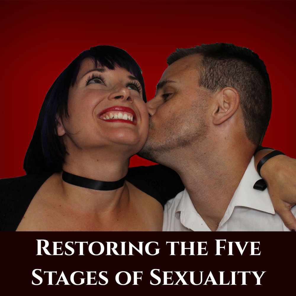 Restoring the Five Stages of Sexuality episode podcast art.jpeg
