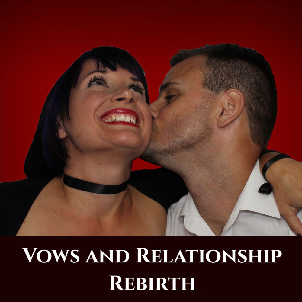 Vows and Relationship Rebirth episode podcast art.jpeg