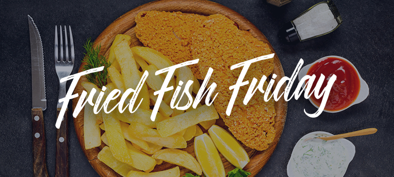 Fried Fish Friday.jpg