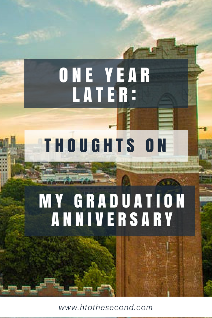 One Year Later: Thoughts on My Graduation Anniversary