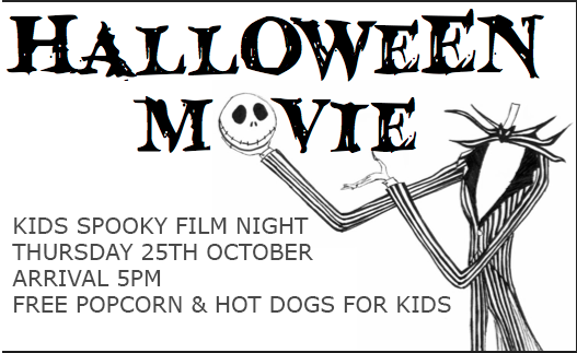 The garden room will be set up for a kids cinema night we will be showing a spooky kids film with free popcorn and hot dogs for the kids to enjoy. Thursday 25th October. Arrival for 5pm.