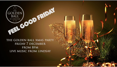 This months feel good friday will also be our Golden Ball Christmas party, a night to celebrate with everyone! All welcome, free entry. Singing from Lindsay from 8pm onwards.