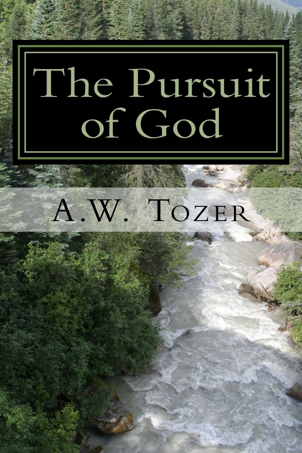 The_Pursuit_of_God_Cover_for_Kindle.jpg