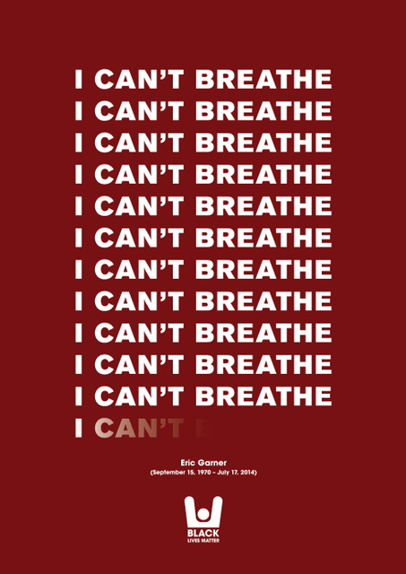 Eric Garner Tribute Poster © Bunbury Creative UK, used with permission.
