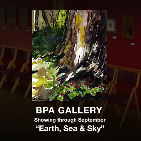 September 2019 BPA Gallery: Earth, Sea & Sky — BPA