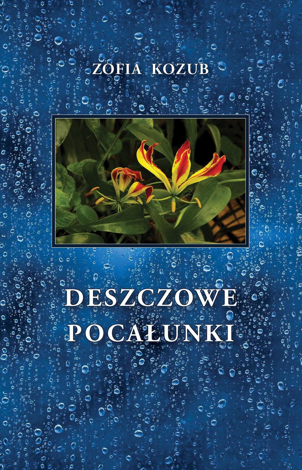 Deszczowe Pocalunki | Zofia Kozub