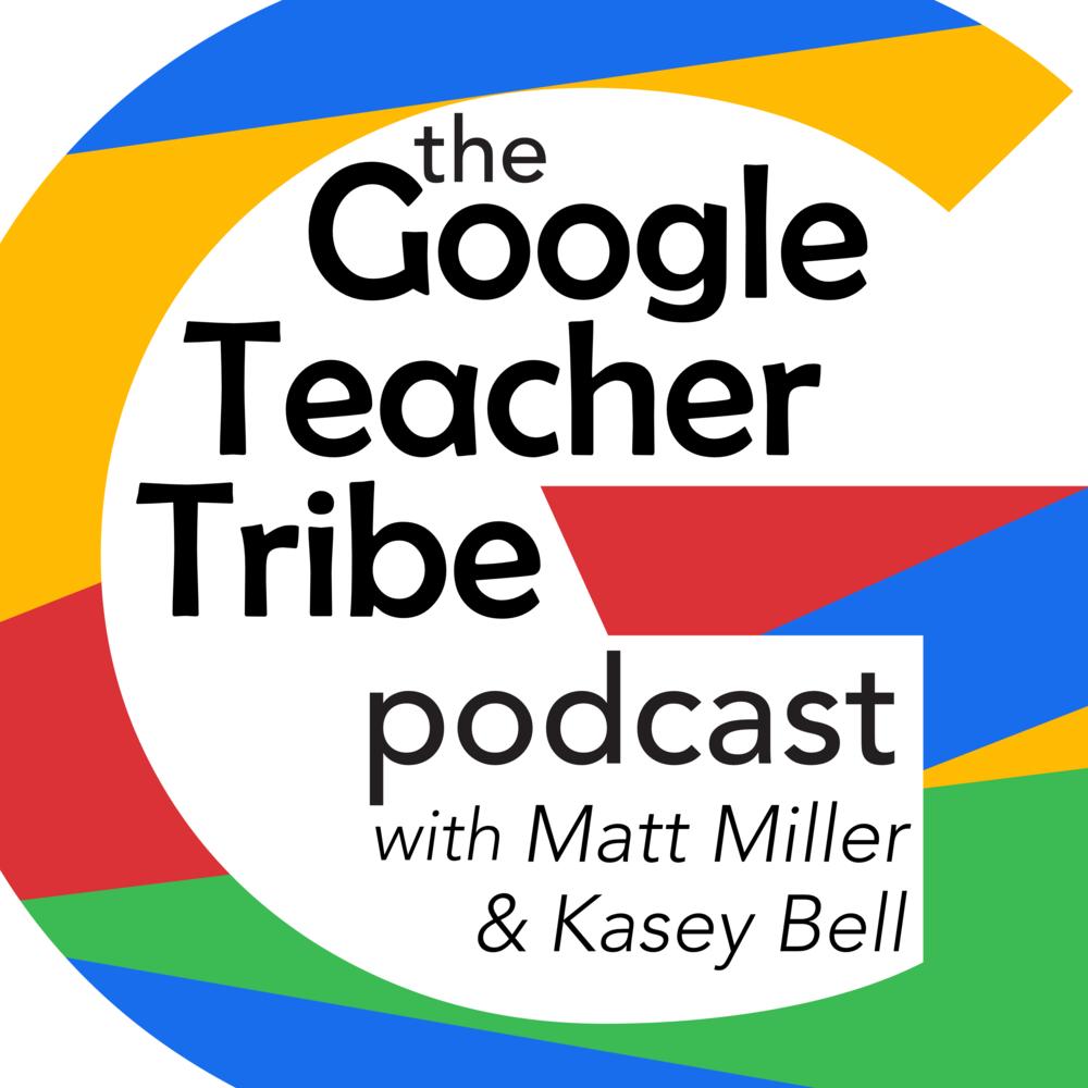 GOOGLE TEACHER TRIBE de Matt Miller y Kasey Bell