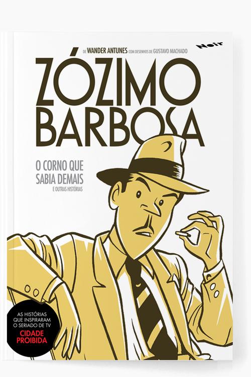 Zózimo Barbosa    O Corno que Sabia Demais e Outras Histórias Wander Antunes e Gustavo Machado