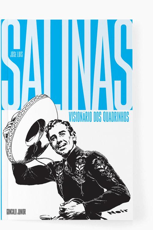José Luis Salinas – Visionário dos Quadrinhos  Gonçalo Junior