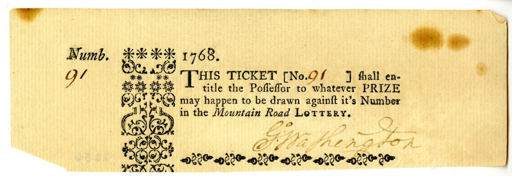 Printed lottery ticket bearing autograph of George Washington. 1768.
