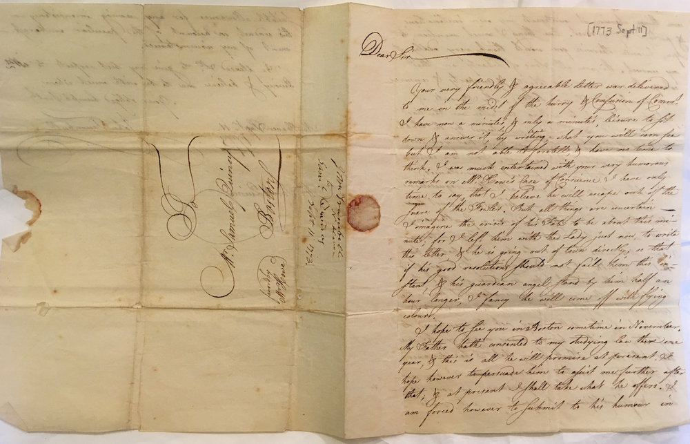 "Letter from a young John Trumbull, later a notable Revolutionary War era painter, to Samuel Quincy, a loyalist who fled Massachusetts, dated 11 September 1773.  Transcription: ""I hope to see you in Boston sometime in November. My father hath consented to my studying law there one year & this is all he will promise at present. I hope however to persuade him to assist me further after that; & at present I shall take what he offers.I am forced however to submit to his humor in some things, wherein it counteracts my own inclinations, & perhaps my interest. One thing I must mention to you, because otherwise you would think very oddly of my conduct. We are all Sons of Liberty in this colony. We are warm for liberty & property & censure very severely God's H ___ in letters. My parents, if if were possible would not be willing to allow me the least connection with any who were esteemed by the Public to be of that Party. They have heard that you sustain a Bail under the Governor. You can easily imagine that in my present circumstances that I am obliged to comply with all their requisitions in order to accomplish my designs. I must study therefore under Mr. John Adams, a Gentleman, with whom I have not the least acquaintance. I am determined however to be of no party, but that of Truth, Reason & Candour, if I can find out which that is. I hope some time or other to be able to follow my own inclinations.""  Courtesy of the Cambridge Historical Society,  Quincy-Hill-Phillips-Treadwell Papers, 1699-1969 ."